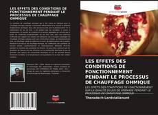 Обложка LES EFFETS DES CONDITIONS DE FONCTIONNEMENT PENDANT LE PROCESSUS DE CHAUFFAGE OHMIQUE