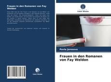 Copertina di Frauen in den Romanen von Fay Weldon