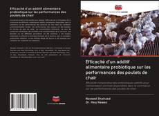 Efficacité d'un additif alimentaire probiotique sur les performances des poulets de chair kitap kapağı