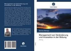 Borítókép a  Management von Veränderung und Innovation in der Bildung - hoz