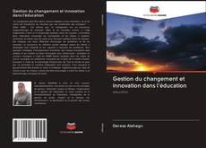 Обложка Gestion du changement et innovation dans l'éducation