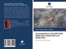 Bookcover of Kompatibilität in ISO 9001:2015, 14001:2015, 45001:2018 und 50001:2019