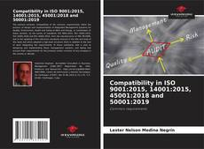 Couverture de Compatibility in ISO 9001:2015, 14001:2015, 45001:2018 and 50001:2019