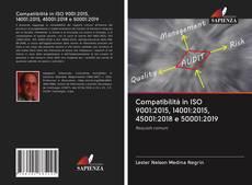 Bookcover of Compatibilità in ISO 9001:2015, 14001:2015, 45001:2018 e 50001:2019