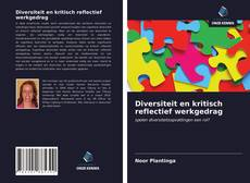 Diversiteit en kritisch reflectief werkgedrag kitap kapağı