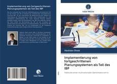Copertina di Implementierung von fortgeschrittenen Planungssystemen als Teil des IBP