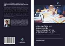 Copertina di Implementatie van geavanceerde planningsystemen als onderdeel van het IBP