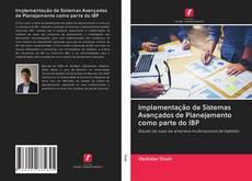 Copertina di Implementação de Sistemas Avançados de Planejamento como parte do IBP