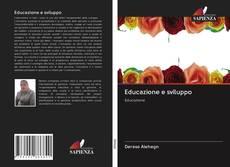 Bookcover of Educazione e sviluppo