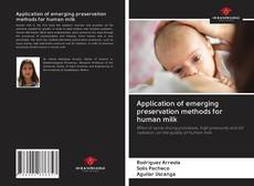 Capa do livro de Application of emerging preservation methods for human milk