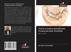 Обложка Teoria e pratica semplificata- Protesi parziale rimovibile