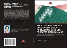 Bookcover of RÔLE DE L'EAA DANS LA RÉGULATION DE LA PROLACTINE CHEZ LES PRIMATES NON HUMAINS