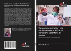 Borítókép a  Valutazione dei fattori che influenzano le pratiche di donazione volontaria di sangue - hoz