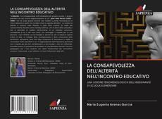 Capa do livro de LA CONSAPEVOLEZZA DELL'ALTERITÀ NELL'INCONTRO EDUCATIVO