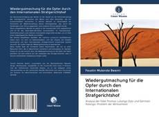 Portada del libro de Wiedergutmachung für die Opfer durch den Internationalen Strafgerichtshof
