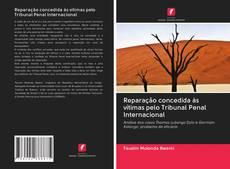Обложка Reparação concedida às vítimas pelo Tribunal Penal Internacional