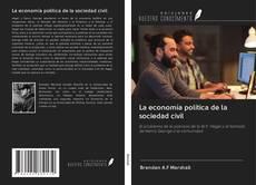 Portada del libro de La economía política de la sociedad civil