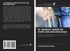 Portada del libro de EL AMARGO SABOR DE VIVIR CON DISCAPACIDAD