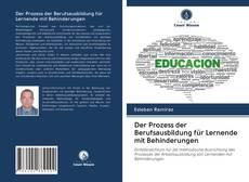 Capa do livro de Der Prozess der Berufsausbildung für Lernende mit Behinderungen