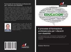 Copertina di Il processo di formazione professionale per i discenti con disabilità