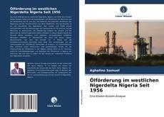Bookcover of Ölförderung im westlichen Nigerdelta Nigeria Seit 1956