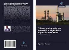 Bookcover of Olie-exploitatie in de westelijke Nigerdelta Nigeria sinds 1956