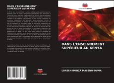 DANS L'ENSEIGNEMENT SUPÉRIEUR AU KENYA kitap kapağı