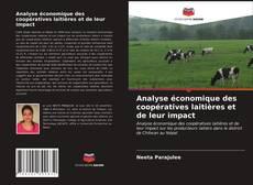 Analyse économique des coopératives laitières et de leur impact kitap kapağı