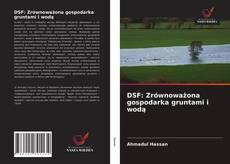 Borítókép a  DSF: Zrównoważona gospodarka gruntami i wodą - hoz