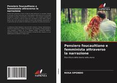Borítókép a  Pensiero foucaultiano e femminista attraverso la narrazione - hoz