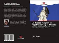 Capa do livro de La déesse religion et l'égalitarisme pré-théiste