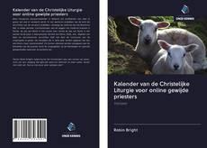 Bookcover of Kalender van de Christelijke Liturgie voor online gewijde priesters