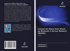 Invloed van Black Hole Attack op Multicast in Ad hoc Network (IBAMA) kitap kapağı