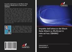 Обложка Impatto dell'attacco del Black Hole Attack su Multicast in rete ad hoc (IBAMA)