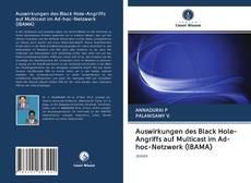 Auswirkungen des Black Hole-Angriffs auf Multicast im Ad-hoc-Netzwerk (IBAMA) kitap kapağı