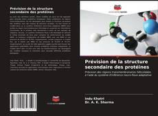 Bookcover of Prévision de la structure secondaire des protéines