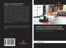 Portada del libro de Institute of Attesting Witnesses in Russian Criminal Proceedings