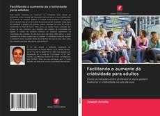 Buchcover von Facilitando o aumento da criatividade para adultos