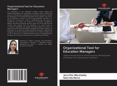 Couverture de Organizational Tool for Education Managers