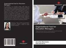 Portada del libro de Organizational Tool for Education Managers