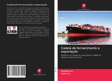 Copertina di Cadeia de fornecimento e exportação