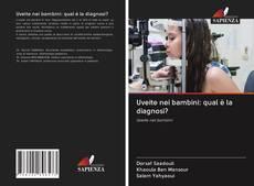 Copertina di Uveite nei bambini: qual è la diagnosi?