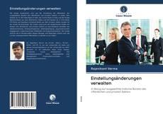 Bookcover of Einstellungsänderungen verwalten