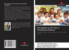 Capa do livro de Perception of ICT Use in Preschool Children