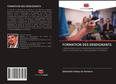 Bookcover of FORMATION DES ENSEIGNANTS