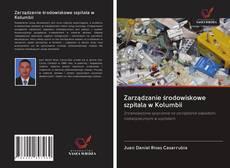 Обложка Zarządzanie środowiskowe szpitala w Kolumbii