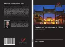 Обложка Wektorem partnerstwa są Chiny
