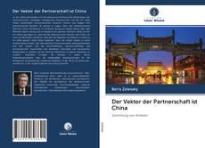 Der Vektor der Partnerschaft ist China kitap kapağı