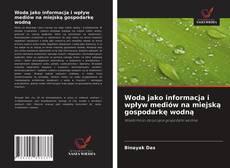 Borítókép a  Woda jako informacja i wpływ mediów na miejską gospodarkę wodną - hoz