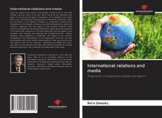 Couverture de International relations and media